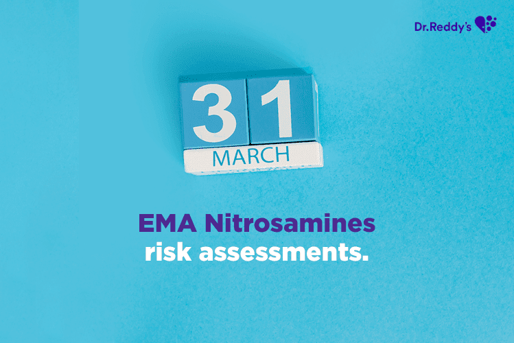 EMA Nitrosamine Guidance – Deadline March 31, 2021